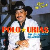 Rifare Mi Suerte by Polo Urias