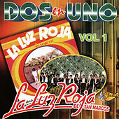 Play & Download Dos En Uno, Vol. 1 by La Luz Roja De San Marcos | Napster