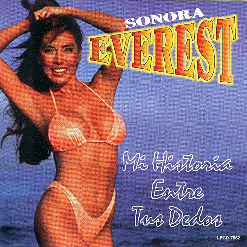 Play & Download Mi Historia Entre Tus Dedos by Sonora Everest | Napster