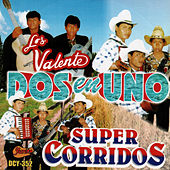 Play & Download Dos En Uno - Super Corridos by Valente | Napster