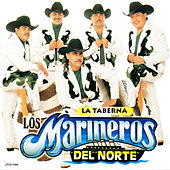 La Taberna by Los Marineros Del Norte