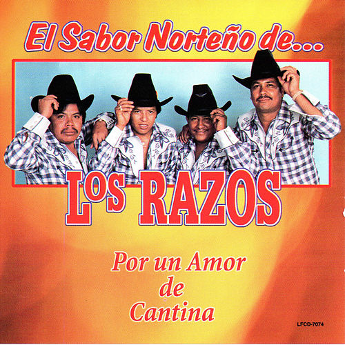 Play & Download Por Un Amor De Cantina by Los Razos | Napster