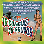 Play & Download 16 Cumbias, 16 Grupos by Various Artists | Napster