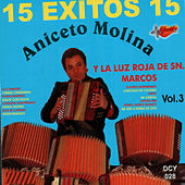 Play & Download 15 Exitos, Vol. 3 by Aniceto Molina | Napster
