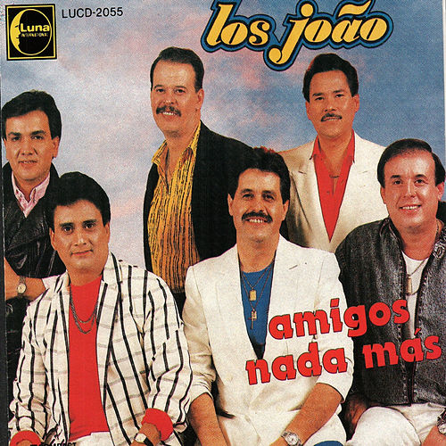 Play & Download Amigos Nada Mas by Los Joao | Napster