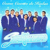 Play & Download Como Cuento De Hadas by Banda Superbandido | Napster