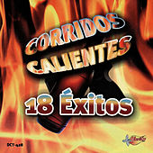 Play & Download Corridos Calientes - 18 Exitos by Various Artists | Napster