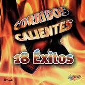 Corridos Calientes - 18 Exitos by Various Artists