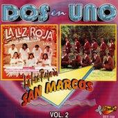Dos En Uno, Vol. 2 by La Luz Roja De San Marcos