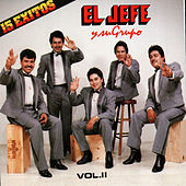 Play & Download 15 Exitos by El Jefe Y Su Grupo | Napster
