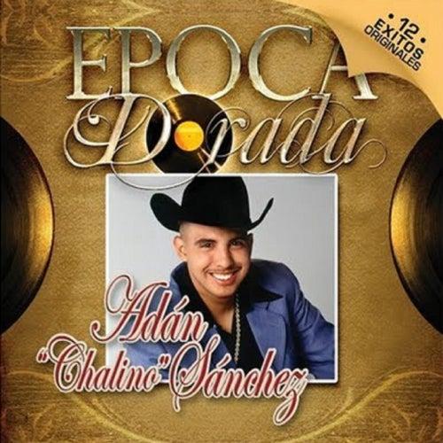 Play & Download Epoca Dorada - 12 Exitos Originales by Adan