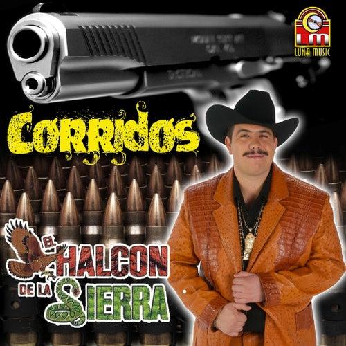 Corridos by El Halcon De La Sierra