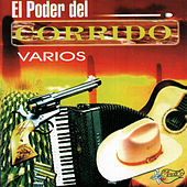 Play & Download El Poder Del Corrido by Various Artists | Napster