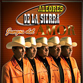 Play & Download Juegos Del Amor by Los Alegres De La Sierra | Napster
