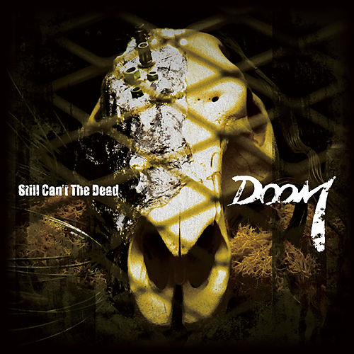Still Can't the Dead by Doom