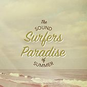 Surfer's Paradise: The Sound of Summer by Various Artists