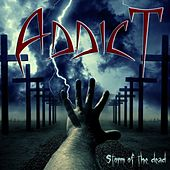 Storm of the Dead by Addict