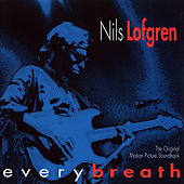 Play & Download Every Breath by Nils Lofgren | Napster