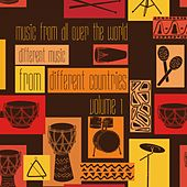 Music from All over the World: Different Music from Different Countries, Vol. 1 by Various Artists