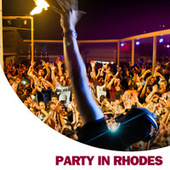 Play & Download Party in Rhodes by Various Artists | Napster