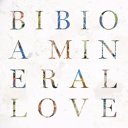 Play & Download A Mineral Love by Bibio | Napster