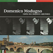 Domenico Modugno Canta Sus Mejores Canciones by Domenico Modugno