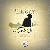 On & On - Single by Jay Tee