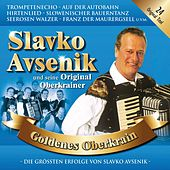 Goldenes Oberkrain von Slavko Avsenik und seine Original Oberkrainer