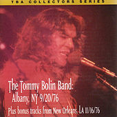 The Tommy Bolin Band Live Albany, NY 9/20/76 & Bonus Tracks by Tommy Bolin