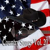 Country Songs Vol. 20 by Various Artists