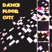 Dancefloor Cuts by Various Artists