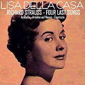 Play & Download Richard Strauss: Four Last Songs - Arabella - Ariadne Auf Naxos - Capriccio by Various Artists | Napster