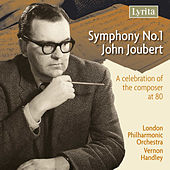 Play & Download Joubert: Symphony No. 1 by London Philharmonic Orchestra | Napster