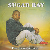 Play & Download Fwe Bena Africa by Sugar Ray | Napster