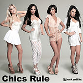 Play & Download Chics Rule by Various Artists | Napster