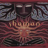 Play & Download Shaman by Troika | Napster