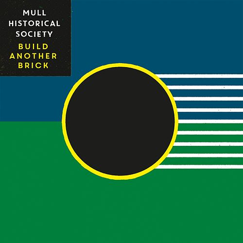 Build Another Brick von Mull Historical Society