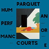 Play & Download Human Performance by Parquet Courts | Napster