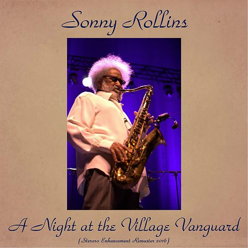 A Night at the Village Vanguard (Stereo Enhanced Remaster 2016) de Sonny Rollins
