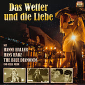 Play & Download Das Wetter und die Liebe by Various Artists | Napster
