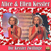 Play & Download Die Kessler Zwillinge by Alice | Napster
