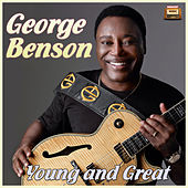 Play & Download Young and Great by George Benson | Napster