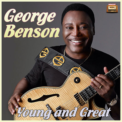 Young and Great de George Benson