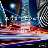 Play & Download Accelerate by Kuba | Napster