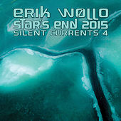 Star's End 2015 (Silent Currents 4) by Erik Wollo