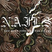 Play & Download You Will Never Be One of Us by Nails | Napster