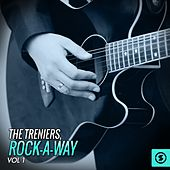 Play & Download The Treniers: Rock-a-Way, Vol. 1 by The Treniers | Napster