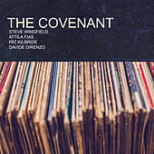 Play & Download The Covenant by Attila Fias | Napster
