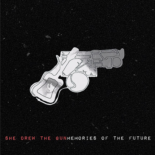 Memories of the Future by She Drew The Gun