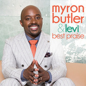 Play & Download Best Praise by Myron Butler & Levi | Napster